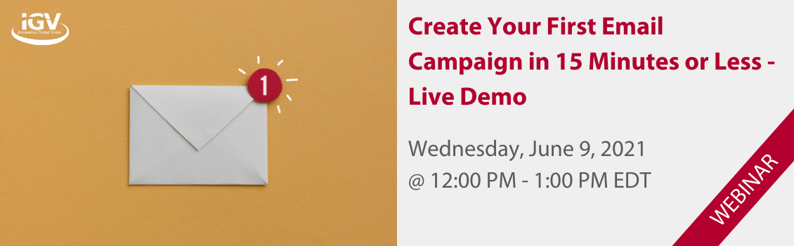 Create Your First Email Campaign in 15 Minutes or Less - Live Demo