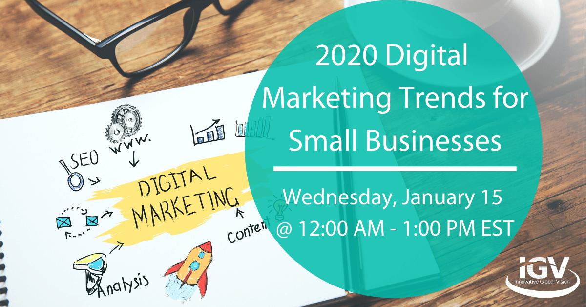 2020 Digital Marketing Trends for Small Businesses Webinar