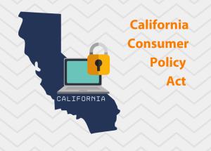California Consumer Policy Act