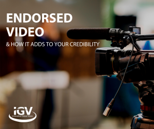 How adding a Endorsment Video Adds to Credibility