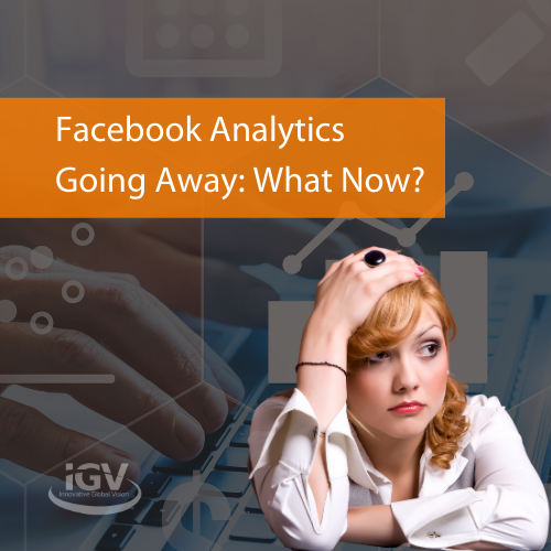 Facebook Analytics Going Away: What Now?
