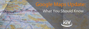 Google maps update what you should know