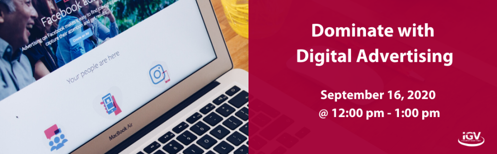 Dominate with Digital Advertising