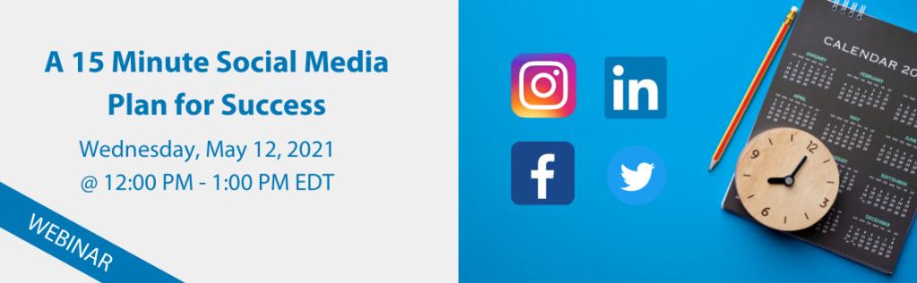 A 15 Minute Social Media Plan for Success